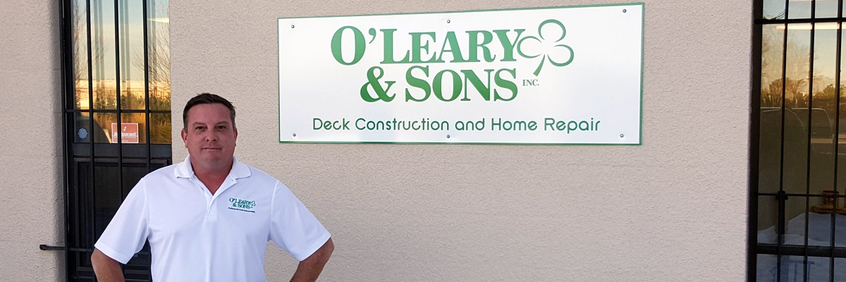 Tim O'Leary from O'Leary & Sons, Deck Construction & Home Repair